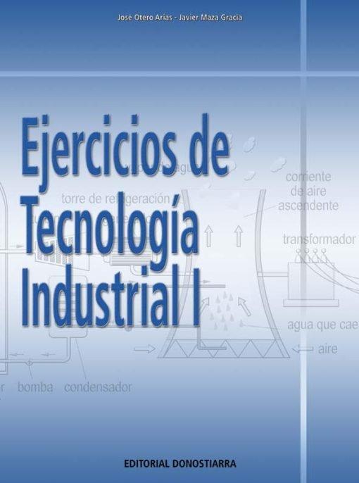 EJERCICIOS DE TECNOLOGÍA INDUSTRIAL I