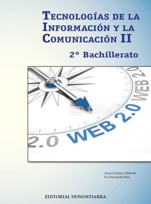 TECNOLOGÍAS DE LA INFORMACIÓN Y DE LA COMUNICACIÓN II - 2º BACHILLERATO