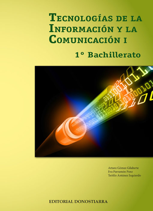 TECNOLOGÍA DE LA INFORMACIÓN Y LA COMUNICACIÓN I - 1º BACHILLERATO