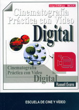 CINEMATOGRAFÍA PRÁCTICA CON VÍDEO DIGITAL