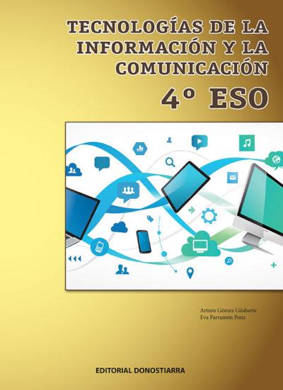 TECNOLOGÍA DE LA INFORMACIÓN Y LA COMUNICACIÓN 4º ESO