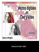 EFECTOS DIGITALES EN CINE Y VIDEO