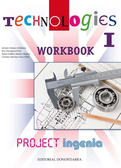 TECHNOLOGIES I - PROJECT INGENIA. WORKBOOK
