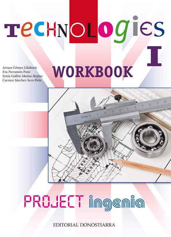 TECHNOLOGIES I - PROJECT INGENIA. WORKBOOK