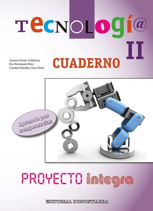 CUADERNO. TECNOLOGÍA II. - PROYECTO INTEGRA