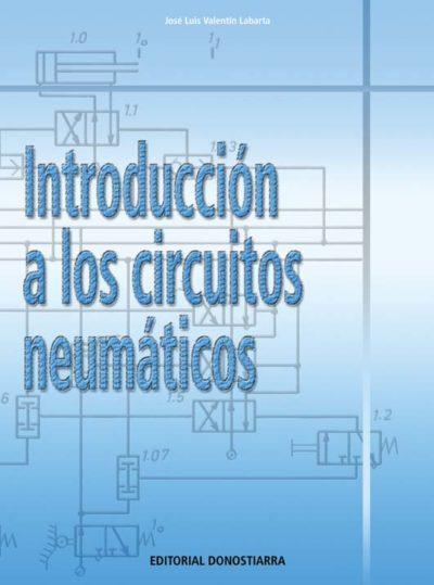 INTRODUCCIÓN A LOS CIRCUITOS NEUMÁTICOS