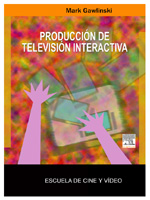 PRODUCCIÓN DE TV INTERACTIVA