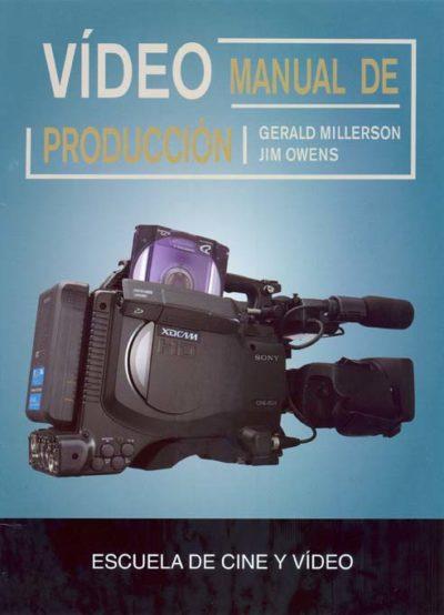 VÍDEO MANUAL DE PRODUCCIÓN