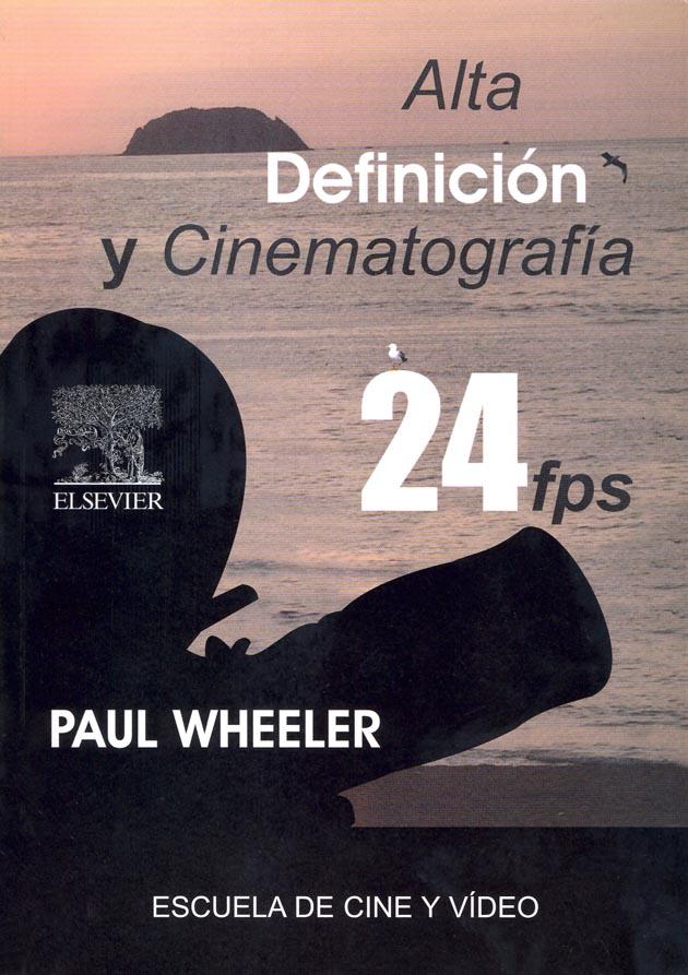 ALTA DEFINICIÓN Y CINEMATOGRAFÍA 24FPS