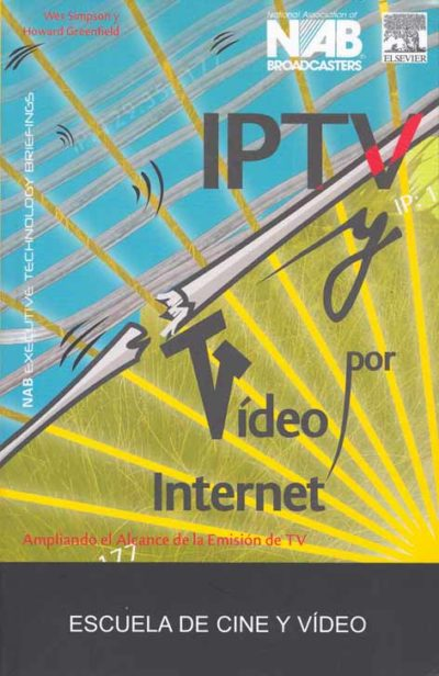 IPTV Y VÍDEO POR INTERNET