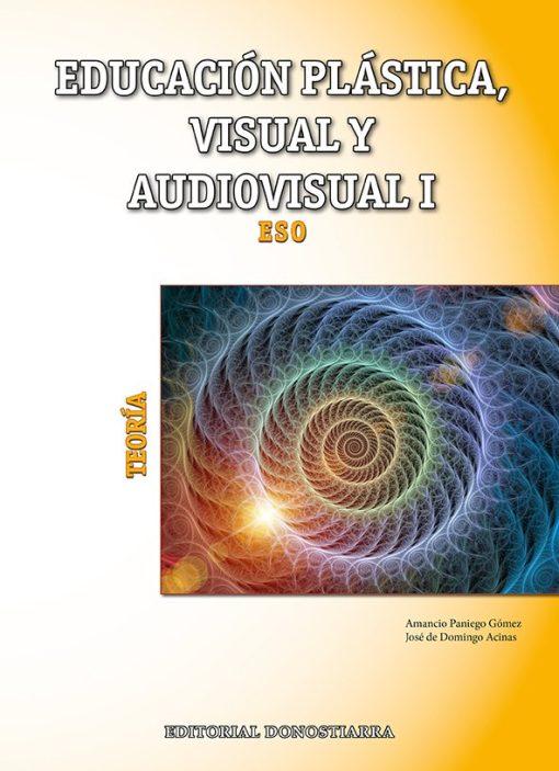 (2015) - EDUCACIÓN PLÁSTICA, VISUAL Y AUDIOVISUAL I - TEORÍA