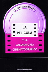 LA PELÍCULA Y EL LABORATORIO CINEMATOGRÁFICO