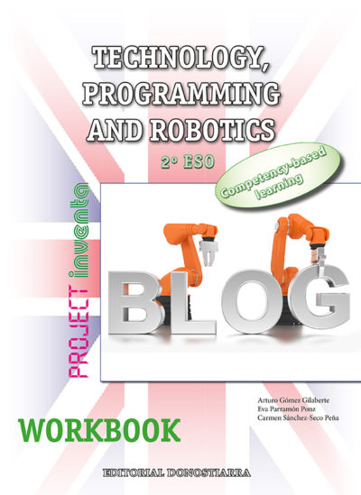 TECHNOLOGY, PROGRAMMING AND ROBOTICS 2º ESO. WORKBOOK