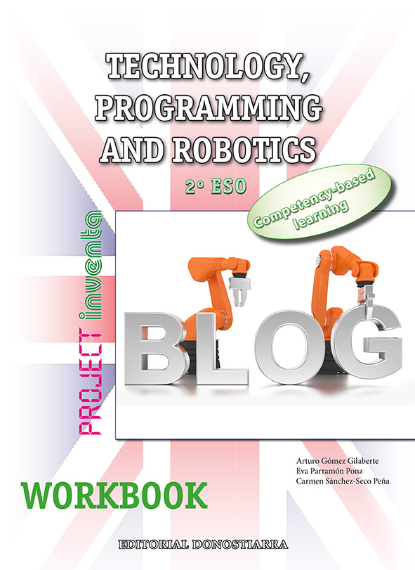 TECHNOLOGY, PROGRAMMING AND ROBOTICS 2º ESO. WORKBOOK