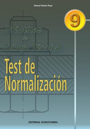 P.D.T. Nº 9: TEST DE NORMALIZACIÓN