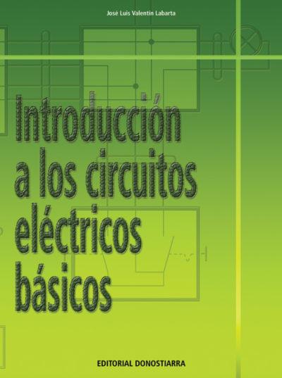 INTRODUCCIÓN A LOS CIRCUITOS ELÉCTRICOS BÁSICOS