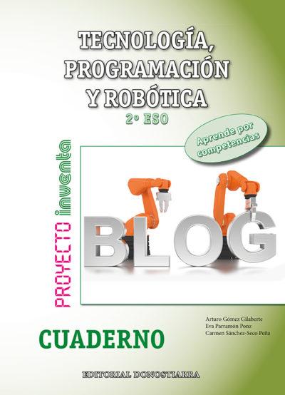 CUADERNO TECNOLOGÍA, PROGRAMACIÓN Y ROBÓTICA 2º ESO - PROYECTO INVENTA