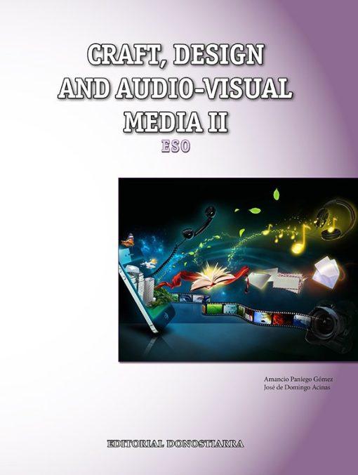 CRAFT, DESIGN AND AUDIOVISUAL-MEDIA II