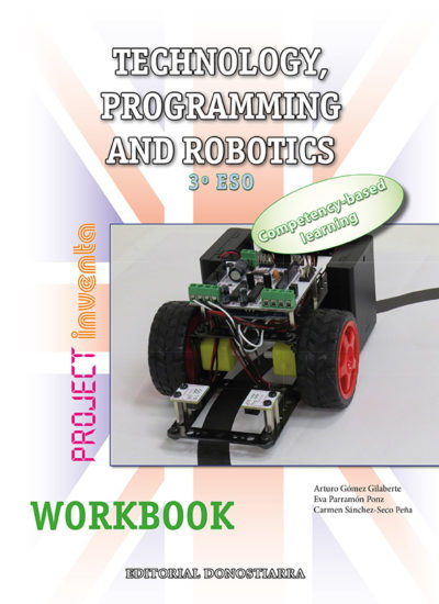 TECHNOLOGY, PROGRAMMING AND ROBOTICS 3º ESO. WORKBOOK
