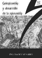GUIONIZACIÓN Y DESARROLLO DE LA ANIMACIÓN