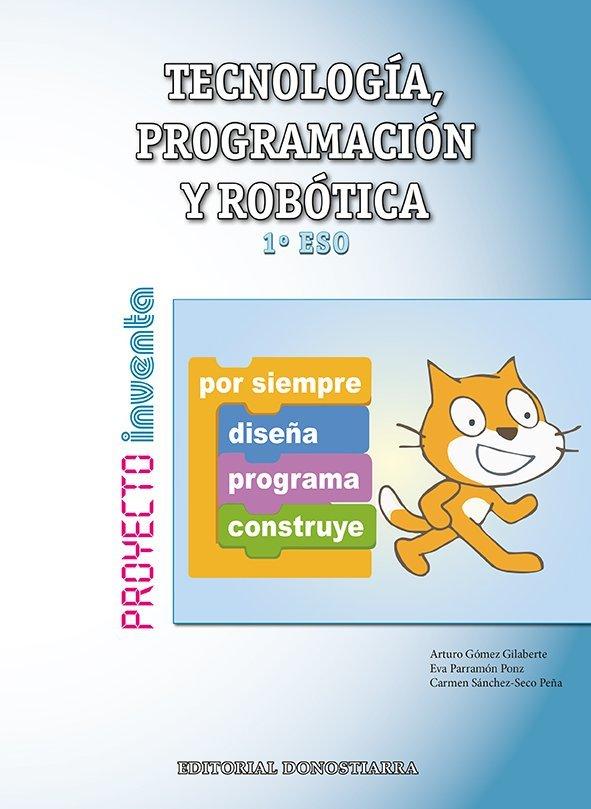 TECNOLOGÍA, PROGRAMACIÓN Y ROBÓTICA - 1º ESO - PROYECTO INVENTA