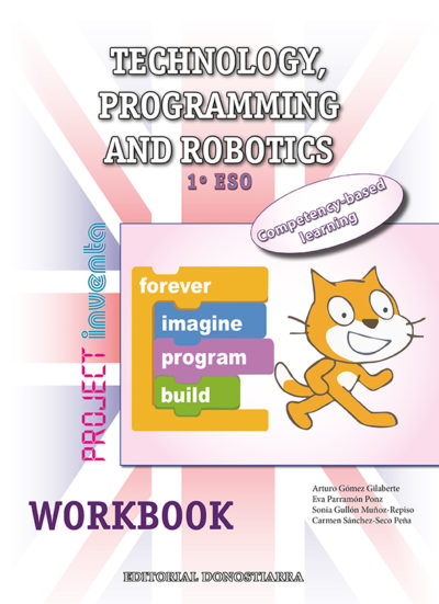 TECHNOLOGY, PROGRAMMING AND ROBOTICS 1º ESO. WORKBOOK