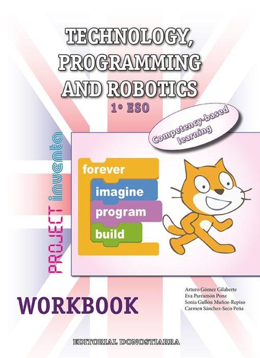 TECHNOLOGY, PROGRAMMING AND ROBOTICS 1º ESO. WORKBOOK