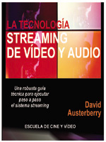 LA TECNOLOGÍA STREAMING DE VIDEO Y AUDIO