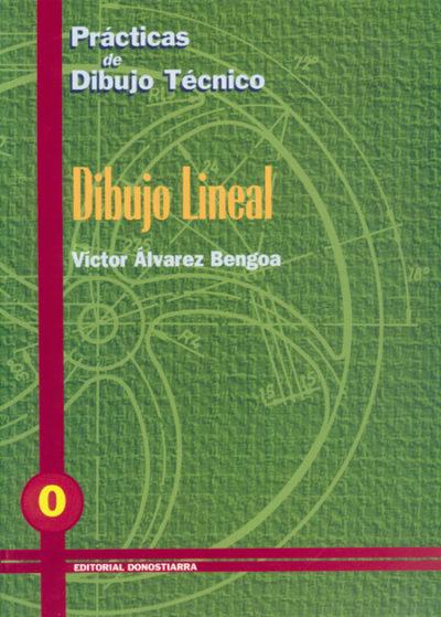 PRÁCTICAS DE DIBUJO TÉCNICO Nº 0 DIBUJO LINEAL