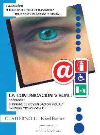 LA COMUNICACIÓN VISUAL. CUADERNO 1