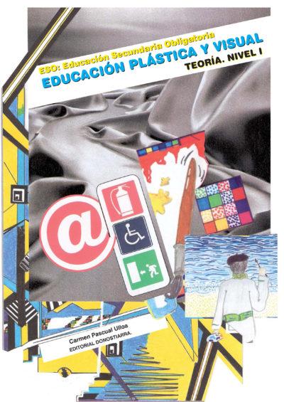 EDUCACIÓN PLÁSTICA Y VISUAL. NIVEL I. TEORÍA (PASCUAL)