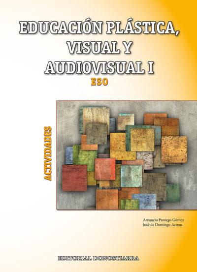 (2015) - EDUCACIÓN PLÁSTICA, VISUAL Y AUDIOVISUAL I - ACTIVIDADES