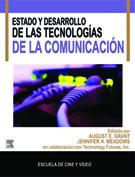 ESTADO Y DESARROLLO DE LAS TECNOLOGÍAS DE LA COMUNICACIÓN