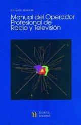 MANUAL DEL OPERADOR PROFESIONAL DE RADIO Y TELEVISIÓN