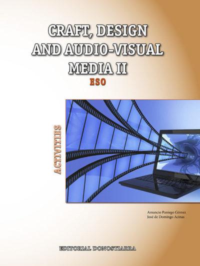 978-84-7063-581-6 Craft, design and audio-visual media II. Activities