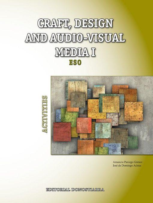 978-84-7063-579-3 Craft, design and audio-visual media I. Activities